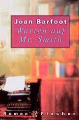 Warten auf Mr. Smith