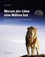 Warum der Löwe eine Mähne hat