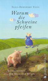 Warum die Schweine pfeifen