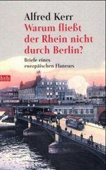 Warum fließt der Rhein nicht durch Berlin?