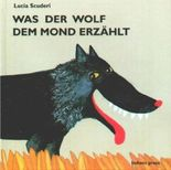 Was der Wolf dem Mond erzählt