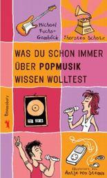 Was du schon immer über Popmusik wissen wolltest