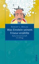 Was Einstein seinem Friseur erzählte