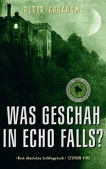 Was geschah in Echo Falls?