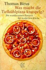 Was macht die Tiefkühlpizza knusprig?