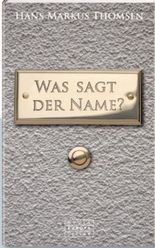 Was sagt der Name?
