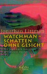 Watchmann, Schatten ohne Gesicht