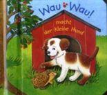 Wau, wau! macht der kleine Hund, m. Tonmodul
