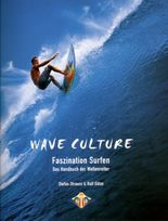 Wave Culture - Faszination Surfen