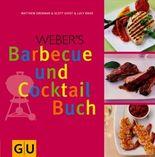 Weber's Barbecue und Cocktail Buch