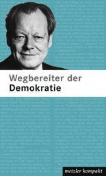 Wegbereiter der Demokratie