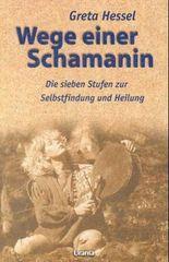 Wege einer Schamanin