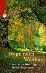 Wege nach Weimar
