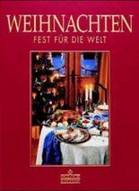 Weihnachten - Fest für die Welt