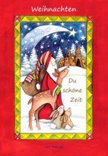 Weihnachten, du schöne Zeit
