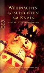 Weihnachtsgeschichten am Kamin erzählt von Prominenten. Tl.2