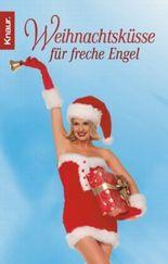Weihnachtsküsse für freche Engel