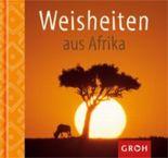 Weisheiten aus Afrika