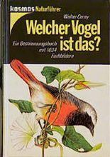 Welcher Vogel ist das? Ein Bestimmungsbuch mit 1034 Farbbildern