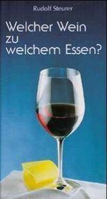 Welcher Wein zu welchem Essen?