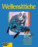 Wellensittiche (GU TierRatgeber)