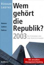 Wem gehört die Republik 2003?