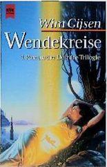 Wendekreise. 1. Roman der Deirdre- Trilogie.
