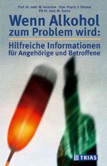 Wenn Alkohol zum Problem wird, hilfreiche Informationen für Angehörige und Betroffene