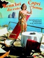 Wenn bei Capri die rote Sonne . . .