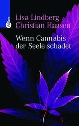 Wenn Cannabis der Seele schadet