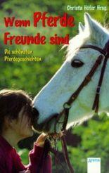Wenn Pferde Freunde sind