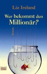 Wer bekommt den Millionär?