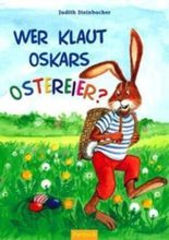Wer klaut Oskars Ostereier