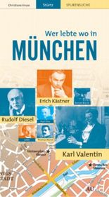 Wer lebte wo in München
