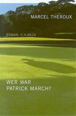 Wer war Patrick March?