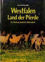 Westfalen, Land der Pferde