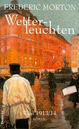 Wetterleuchten. Wien 1913/14