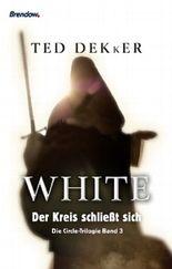 White - Der Kreis schließt sich
