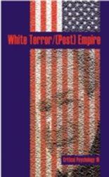 WHITE TERROR/(POST) EMPIRE