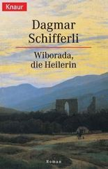 Wiborada, die Heilerin