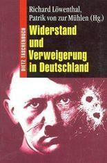 Widerstand und Verweigerung in Deutschland 1933 bis 1945