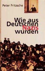 Wie aus Deutschen Nazis wurden