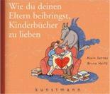 Wie du deinen Eltern beibringst, Kinderbücher zu lieben
