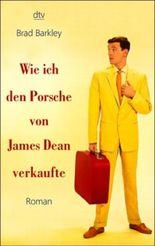 Wie ich den Porsche von James Dean verkaufte
