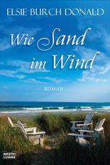 Wie Sand im Wind