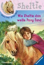 Wie Sheltie das weiße Pony fand