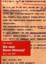 Wie starb Benno Ohnesorg?