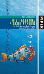 Wie Telefone Fische fangen
