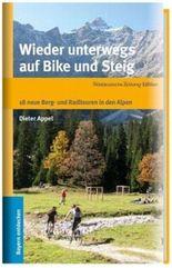 Wieder unterwegs auf Bike und Steig