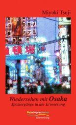 Wiedersehen mit Osaka